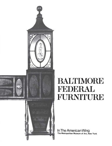 Pdf Baltimore Federal Furniture In The American Wing Free Ebooks Download Ebookee