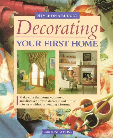 Decorating Your First Home: Style on a Budget