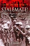 Stalemate!: Great Trench Warfare Battles (Cassell Military Class) - book cover picture