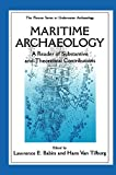Maritime Archaeology: A Reader of Substantive and Theoretical Contributions (Plenum Series in Underwater Archaeology)