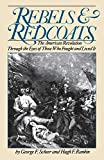 Rebels and Redcoats: The American Revolution Through the Eyes of Those Who Fought and Lived It (Da Capo Paperback)