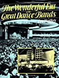 The Wonderful Era of the Great Dance Bands (A Da Capo Paperback) - book cover picture