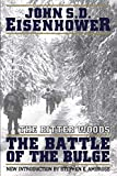 The Bitter Woods: The Battle of the Bulge...