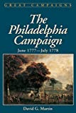 The Philadelphia Campaign: June 1777-July 1778