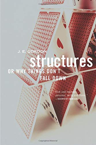 Structures: Or Why Things Don