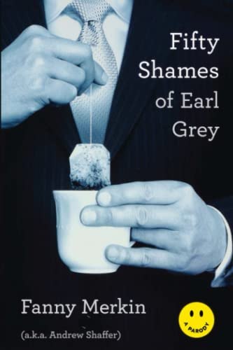 50 Shames of Earl Grey - a black/white image of a guy sipping a teabag in a cup with his fingers in the two in the pink, one in the stink position.
