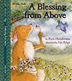 A Blessing from Above (Family Storytime) - book cover picture