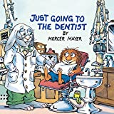 Just Going to the Dentist (Look-Look) - book cover picture