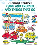 Book Cover: Cars and Trucks and Things that Go by Richard Scarry