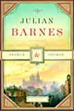 Cover Image of Arthur & George by Julian Barnes published by Knopf