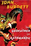 The Godfather of Kathmandu by John Burdett