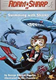 Adam Sharp, Swimming with the Sharks (Adam Sharp, Book 3)