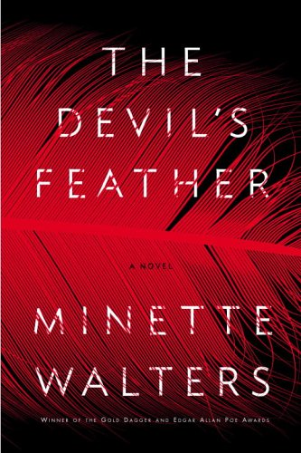 The devil's feather : [a novel] / Minette Walters.