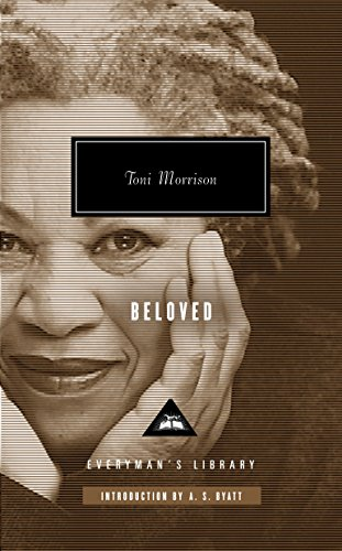 Beloved, by Morrison, Toni