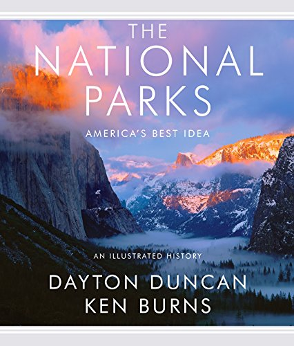 The National Parks: America's Best Idea - Dayton Duncan, Ken Burns