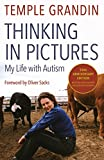 Book Cover: Thinking in Pictures, Expanded Edition: My Life with Autism by Temple Grandin
