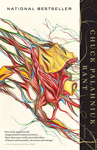 Rant: The Oral Biography of Buster Casey, Palahniuk, Chuck
