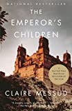 Cover Image of The Emperor's Children (Vintage) by Claire Messud published by Vintage