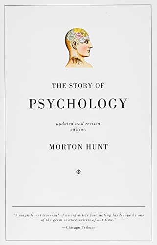 The Story of Psychology, Updated & Revised Edition, Hunt, Morton
