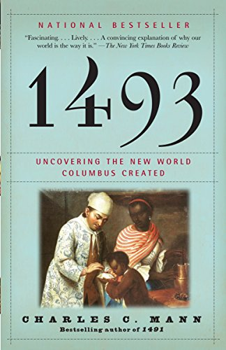 1493: Uncovering the New World Columbus Created Book Cover Picture