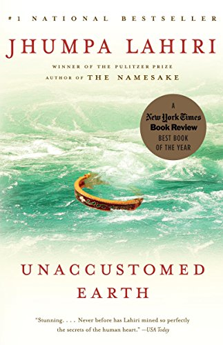 Unaccustomed Earth (Vintage Contemporaries), Lahiri, Jhumpa