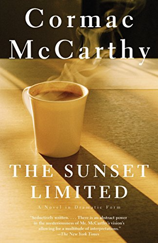 The Sunset Limited, by McCarthy, Cormac