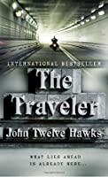 REVIEW: The Traveler by John Twelve Hawks