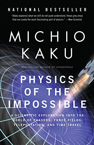 Physics of the Impossible, by Kaku, M.
