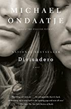 Divisadero (Vintage International) by Michael Ondaatje