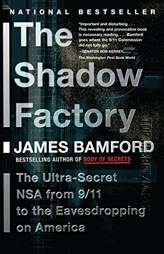 368. The Shadow Factory: The NSA from 9/11 to the Eavesdropping on America
