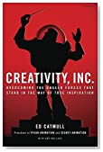 Cover of Creativity, Inc.: Overcoming the Unseen Forces That Stand in the Way of True Inspiration