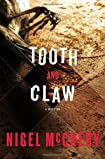 Tooth and Claw by Nigel McCrery