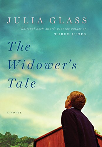 The Widower's Tale: A Novel, Glass, Julia