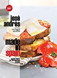 Book Cover: Made In Spain: Spanish Dishes For The American Kitchen By José Andrés