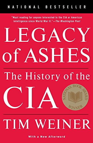 Legacy of Ashes: The History of the CIA Book Cover Picture