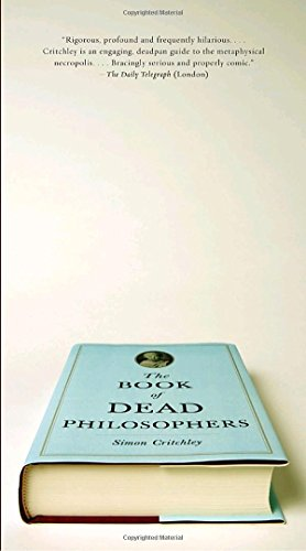 The Book of Dead Philosophers, by Critchley, S.
