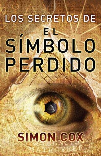 Los Secretos Del Simbolo Perdido (Best Seller (Debolsillo)) (Spanish Edition)