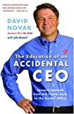 Book Cover: The Education Of An Accidental Ceo: Lessons Learned From The Trailer Park To The Corner Office by David Novak