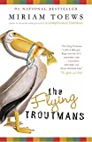 Cover Image of The Flying Troutmans by Miriam Toews published by Vintage Canada