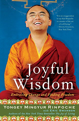 Joyful Wisdom, by Mingyur, Y. and Swanson, E.