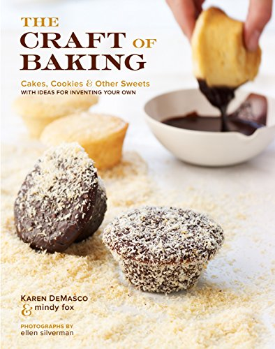 The Craft of Baking - Karen DeMasco & Mindy Fox