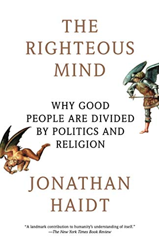 350. The Righteous Mind: Why Good People Are Divided by Politics and Religion