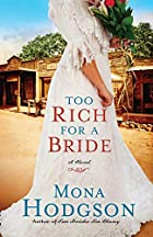 Too Rich for a Bride: A Novel (The Sinclair…