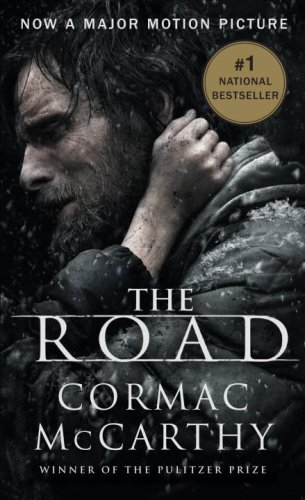 The Road (Movie Tie-in Edition 2008 of the 2006 publication), McCarthy, Cormac