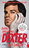 Darkly Dreaming Dexter (2004) (Book) written by Jeff Lindsay