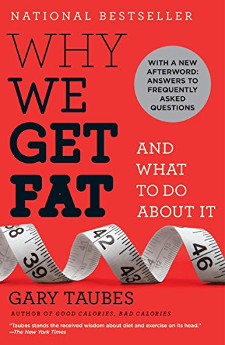 Why We Get Fat: And What to Do About It Book Cover Picture