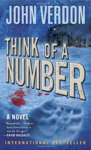Think of a Number (Dave Gurney, No.1): A Novel (A Dave Gurney Novel)
