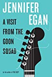 Cover Image of A Visit from the Goon Squad by Jennifer Egan published by Knopf