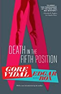 Death in the Fifth Position by Edgar Box (Gore Vidal)