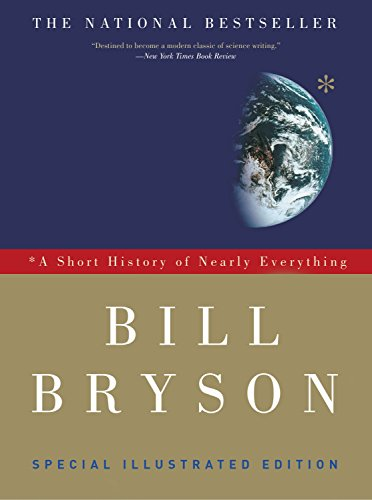 A Short History of Nearly Everything, by Bryson, B.